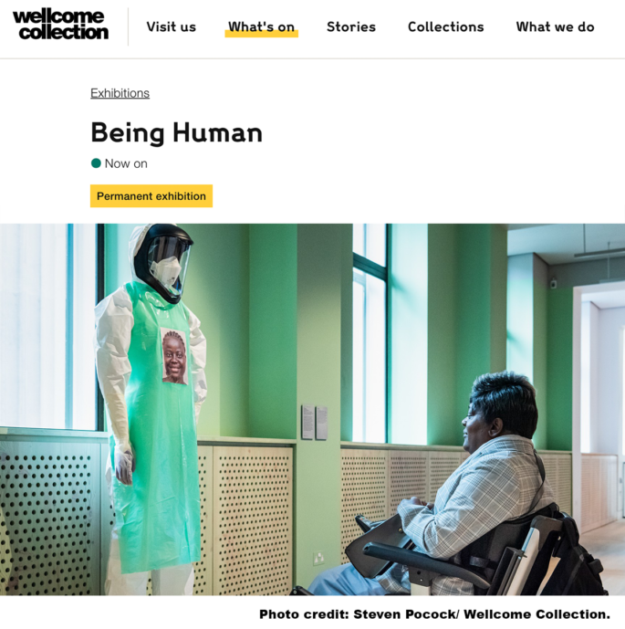 Wellcome Collection Being Human Exhibit